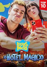 Search netflix Luccas Neto em: O Hotel Magico
