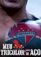 Search netflix Meu Tricolor de Aço