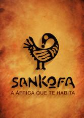 Search netflix Sankofa - A África Que Te Habita